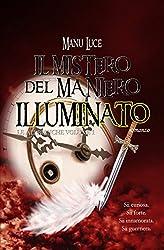 Il mistero del maniero illuminato (Le Ali bianche Vol. 1)