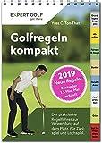 Golfregeln kompakt 2019: Der praktische Regelführer zur Verwendung auf dem Platz