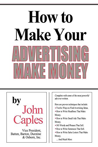 How to Make Your Advertising Make Money (English Edition)