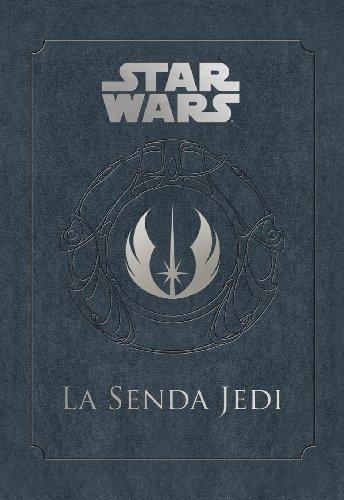 STAR WARS: La Senda Jedi (SW Ilustrados) por AA. VV.