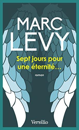 Sept jours pour une éternité (Litterature t. 12034) par Marc Levy