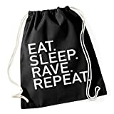 Eat Sleep Rave Repeat Gymsack Black Certified Freak