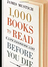 1,000 Books to Read Before You Die (1000 Before You Die)