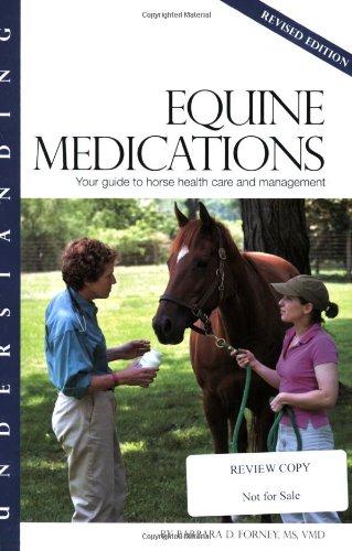 Understanding Equine Medications (Horse Health Care Library) por Barbara Forney