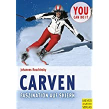 Carven - Faszination auf Skiern (You can do it)
