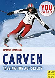 Carven - Faszination auf Skiern (You can do it)