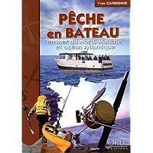 Pêche en bateau en mer du Nord, Manche et océan Atlantique