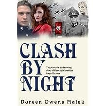 Clash by Night (A World War II Romantic Drama) (English Edition)