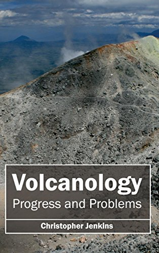 Volcanology: Progress and Problems