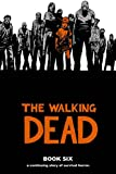 The Walking Dead Book 6 (Walking Dead (12 Stories))