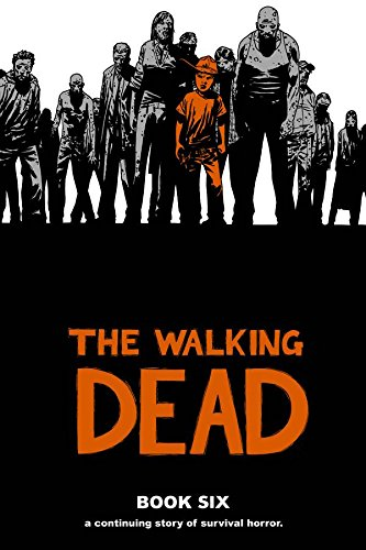 Preisvergleich Produktbild The Walking Dead Book 6 (Walking Dead (12 Stories))