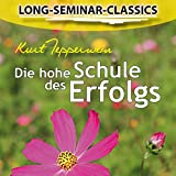 Die hohe Schule des Erfolgs: Long-Seminar-Classics