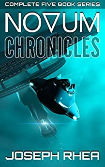 Novum Chronicles: (The Complete Novum Series) (English Edition) par [Rhea, Joseph]