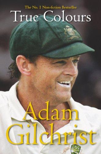 Adam Gilchrist True Colours Ebook