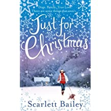 Just For Christmas by Scarlett Bailey (2013-11-07)
