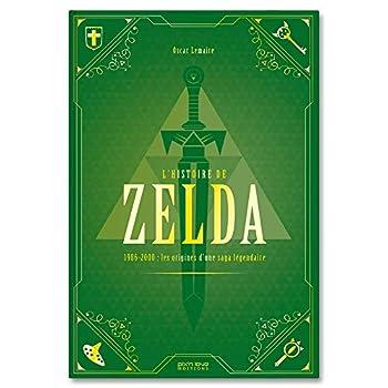 L'Histoire de Zelda vol. 1 - Les origines d'une saga légendaire