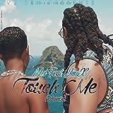 Touch Me (feat. JmaX) [Remix]