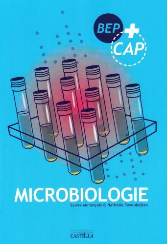 Microbiologie BEP CAP par Sylvie Morançais, Nathalie Tavoukdjian
