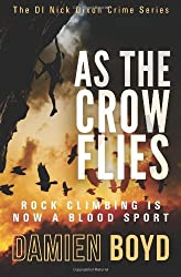 As The Crow Flies by Damien Boyd (2013-04-13)