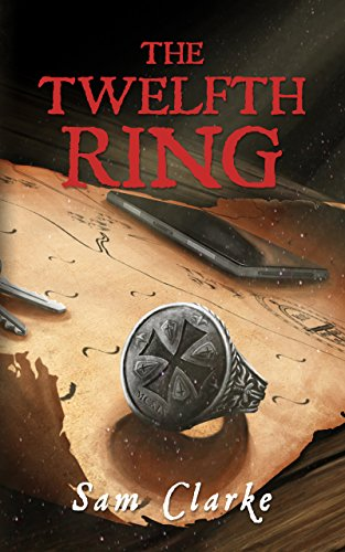 The Twelfth Ring (Noah Larsson Book 1) (English Edition) par Sam Clarke