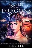 Queen of the Dragons: An Epic Dragon Fantasy (Dragon Born Trilogy Book 3)