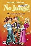 No Jungs! Zutritt nur für Hexen, Band 11: Die Austauschhexe (No Jungs!  Zutritt nur für Hexen, Band 11)