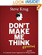 #3: Don't Make Me Think, Revisited: A Common Sense Approach to Web Usability (Web Design Courses)