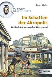 Im Schatten der Akropolis (Tatort Geschichte)