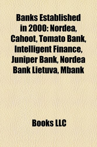 banks-established-in-2000-nordea-cahoot-tomato-bank-intelligent-finance-juniper-bank-nordea-bank-lie