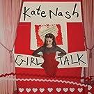Girl Talk by Kate Nash (2013) Audio CD