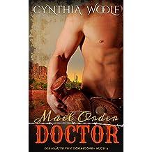 Mail Order Doctor (Die Braute von Tombstone, Buch 2)