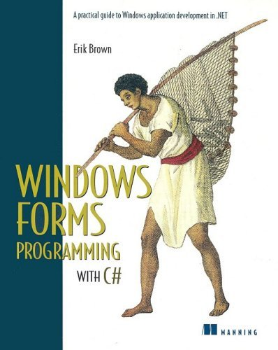 Windows Forms Programming with C# by Erik Brown (2002-04-02)