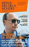 Revue des Deux Mondes septembre 2017: Vers un nouvel ordre mondial (French Edition)