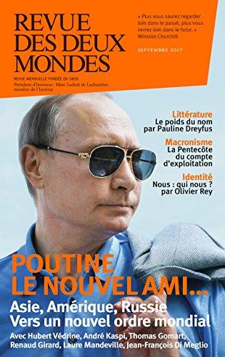 Revue des Deux Mondes septembre 2017: Vers un nouvel ordre mondial