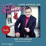Frisch hapeziert: Meine besten Kolumnen : 2 CDs - Hape Kerkeling