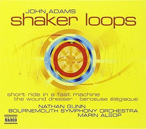 John Adams: Shaker Loops