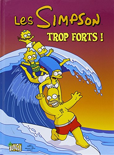 Les Simpson, Tome 6 : Trop forts !