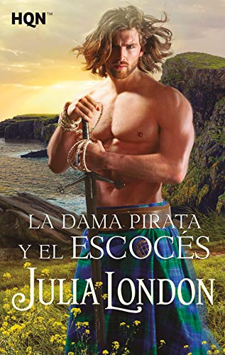 La dama pirata y el escocés de Julia London