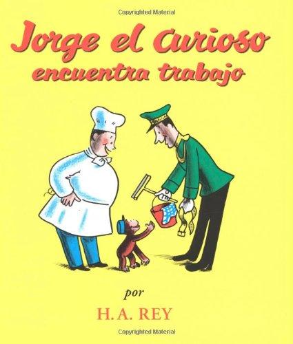 Jorge el Curiosa Encuentra Trabajo (Curious George)