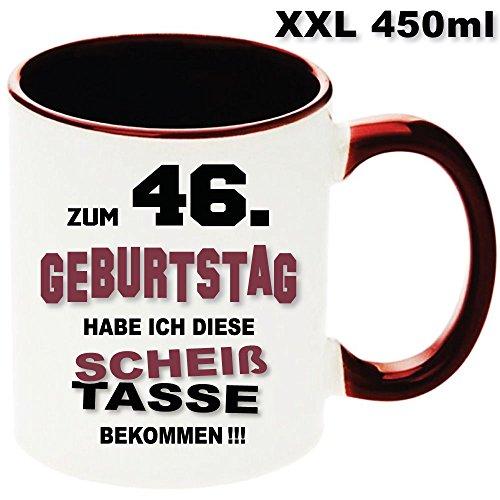 """Kastanienfarbige Tasse XXL 450ml zum Geburtstag """" Scheiss Tasse 46 """". Jedes Alter verfügbar. Nur Original von DRUCK-DEINE-TASSE"""