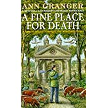 A Fine Place for Death (Mitchell & Markby 6): A compelling Cotswold village crime novel of murder and intrigue (Mitchell and Markby Village Whodunnits)