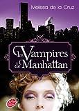 Les vampires de Manhattan - Tome 1 - Les vampires de Manhattan