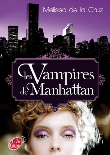 Les vampires de Manhattan - Tome 1 - Les vampires de Manhattan (Livre de Poche Jeunesse)
