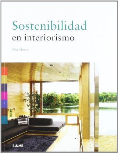 Sostenibilidad en interiorismo por Siân Moxon