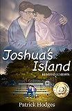 Joshua's Island: Volume 1