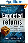 Expected Returns: An Investor's Guide...