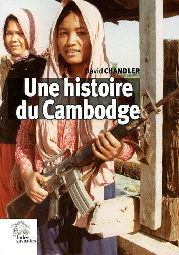 Une histoire du Cambodge par David Chandler