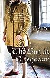 The Sun in Splendour: (Plantagenet Saga)