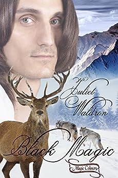Black Magic (Magic Colours Book 2) (English Edition) par [Waldron, Juliet]