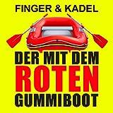 Der mit dem roten Gummiboot (Original Mix)
